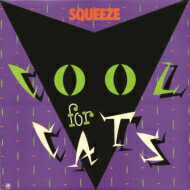 Squeeze スクイーズ / Cool For Cats 【CD】