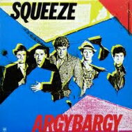 Squeeze スクイーズ / Argy Bargy 【CD】