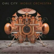 Owl City アウルシティー / Mobile Orchestra 【CD】