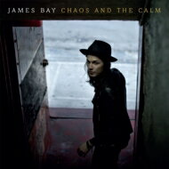 James Bay / Chaos & The Calm (15Tracks)(Deluxe Edition) 輸入盤 【CD】
