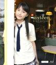 【送料無料】 鞘師里保 サヤシリホ / sixteen 【BLU-RAY DISC】