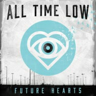 All Time Low オールタイムロウ / Future Hearts 輸入盤 【CD】