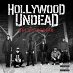 Hollywood Undead ハリウッドアンデッド / Day Of The Dead 輸入盤 【CD】