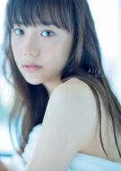【送料無料】 松井愛莉 ファースト写真集 「Airy」 / 松井愛莉 【単行本】