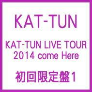 【送料無料】 KAT-TUN (KATTUN) カトゥーン / KAT-TUN LIVE TOUR 2014 come Here 【初回限定盤1...