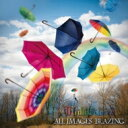 ALL IMAGES BLAZING / Multicolored 【CD】