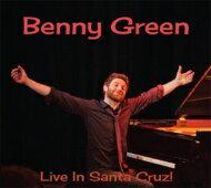 BennyGreen/LiveInSantaCruz!輸入盤【CD】