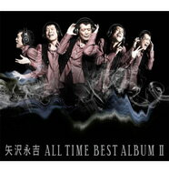 【送料無料】 矢沢永吉 / ALL TIME BEST ALBUM II 【CD】