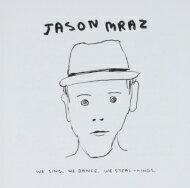 JasonMrazジェイソンムラーズ/WeSing,WeDance,WeStealThings輸入盤【CD】