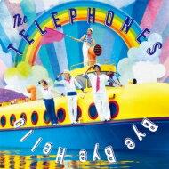 【送料無料】 the telephones テレフォンズ / Bye Bye Hello (CD+DVD)【初回限定盤】 【CD】