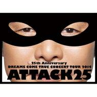 【送料無料】 DREAMS COME TRUE (ドリカム) / 25th Anniversary DREAMS COME TRUE CONCERT TOUR...