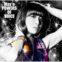 【送料無料】 May'n メイン / POWERS OF VOICE 【通常盤】 【CD】