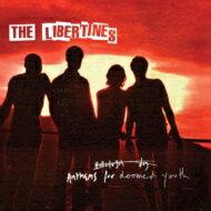 【送料無料】 Libertines ザリバティーンズ / Anthems For Doomed Youth: リバティーンズ再臨 ...