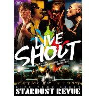 【送料無料】 スターダスト☆レビュー / STARDUST REVUE LIVE TOUR SHOUT(DVD) 【DVD】