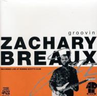 ZacharyBreaux/Groovin輸入盤【CD】