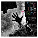 Sing Like Talking シングライクトーキング / Longing 〜雨のRegret〜 【CD Maxi】