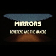 Reverend And The Makers / Mirrors 輸入盤 【CD】