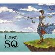 【送料無料】 Last SQ 【CD】