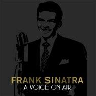 【送料無料】FrankSinatraフランクシナトラ/FrankSinatra:AVoiceOnAir輸入盤【CD】