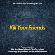 【送料無料】 Kill Your Friends 輸入盤 【CD】