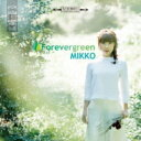 【送料無料】 Mikko / Forevergreen 【CD】