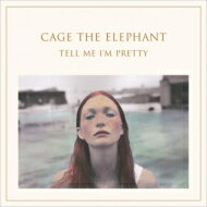 Cage The Elephant / Tell Me I'm Pretty 輸入盤 【CD】
