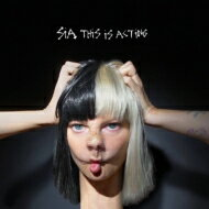 Sia シーア / This Is Acting 【CD】