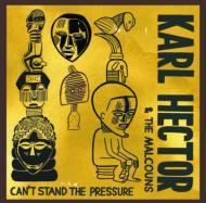 【送料無料】KarlHector/Malcouns/Can'tStandThePressure輸入盤【CD】