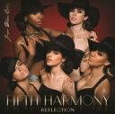 Fifth Harmony / Reflection (Ja...
