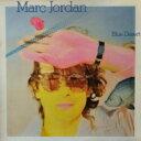 Marc Jordan / Blue Desert 【CD】