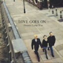 【送料無料】 DREAMS COME TRUE / LOVE GOES ON… 【CD】