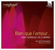 【送料無料】 『愛は苦しみ〜17世紀フランスの厳粛なアリアと酒の歌』 ウィリアム・クリスティ&レザール・フロリサン 輸入盤 【CD】