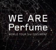 【送料無料】 Perfume / WE ARE Perfume -WORLD TOUR 3rd DOCUMENT (DVD+CD)【初回限定盤】 【DVD】