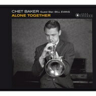 モダン, アーティスト名・C Chet Baker Bill Evans Alone Together CD