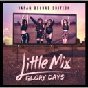 【送料無料】 Little Mix / Glory Days 【CD】