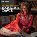 Skeeter Davis スケーターデイビス / Skeeter Sings Standards 【CD】
