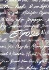 【送料無料】 EGO20 EGO-WRAPPIN' 1996-2016 CD付き (ライヴ音源収録) / Ego-Wrappin' エゴラッピン 【本】
