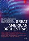 グレート・アメリカン・オーケストラ〜ボストン交響楽団、シカゴ交響楽団、ニューヨーク・フィルハーモニック、クリーヴランド管弦楽団、フィラデルフィア管弦楽団(11DVD) 【DVD】