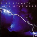 Dire Straits ダイアーストレイツ / Love Over Gold 輸入盤 【CD】