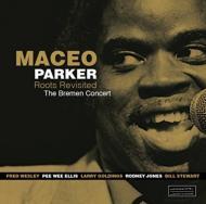 【送料無料】MaceoParkerメイシオパーカー/RootsRevisited:TheBremenConcert輸入盤【CD】