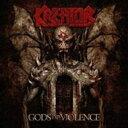 【送料無料】 Kreator クリエイター / Gods Of Violence 輸入盤 【CD】