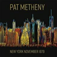 【送料無料】PatMethenyパットメセニー/NewYorkNovember1979輸入盤【CD】