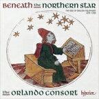 【送料無料】 『北の星の下に 1270年〜1430年イギリス・ポリフォニーの台頭』 オルランド・コンソート 輸入盤 【CD】