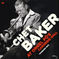 モダン, アーティスト名・C  Chet Baker At Onkel Pos Carnegie Hall Hamburg 1979 (2CD) CD