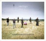 Vertigo(Jazz)/Nononononininini輸入盤【CD】