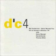 【送料無料】HeinzWendel/MyFoolishArt:LiveAtDacapoInBremen'94輸入盤【CD】