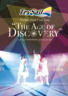 """【送料無料】 TrySail / TrySail First Live Tour""""The Age of Discovery"""" 【通常盤】(DVD) 【DVD】"""