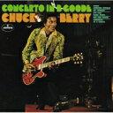 【送料無料】 Chuck Berry チャックベリー / Concerto In B Goode 【SHM-CD】