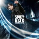 【送料無料】 加藤和樹 カトウカズキ / SPICY BOX 【初回限定盤】 【CD】