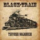 【送料無料】 長渕剛 ナガブチツヨシ / BLACK TRAIN 【初回限定盤】 (CD+DVD) 【CD】